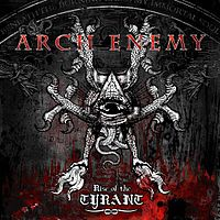 Обложка альбома «Rise of the Tyrant» (Arch Enemy, 2007)