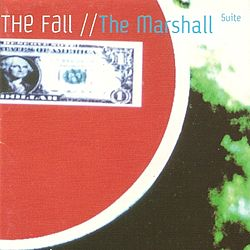 Обложка альбома «The Marshall Suite» (The Fall, 1999)