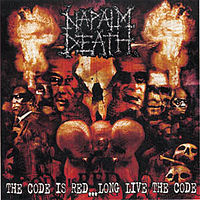 Обложка альбома «The Code Is Red... Long Live the Code» (Napalm Death, 2005)